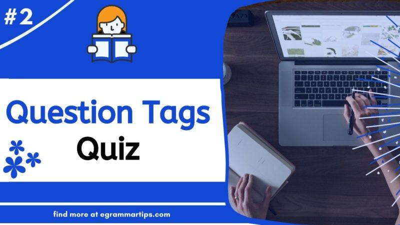 Quiz 1: Question Tags
